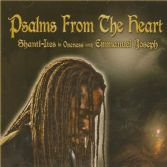 Shanti-Ites In Oneness with Emmanuel Joseph - Psalms From The Heart (Falasha Recs) CD